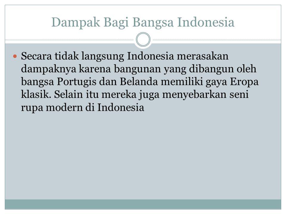 Dampak Bagi Bangsa Indonesia