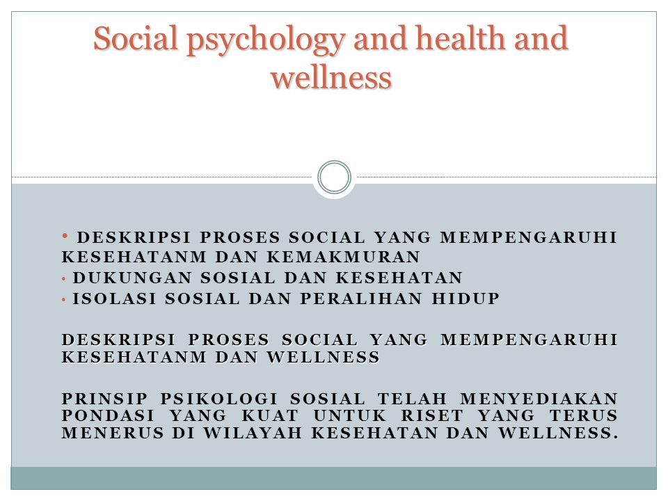 Social psychology and health and wellness
