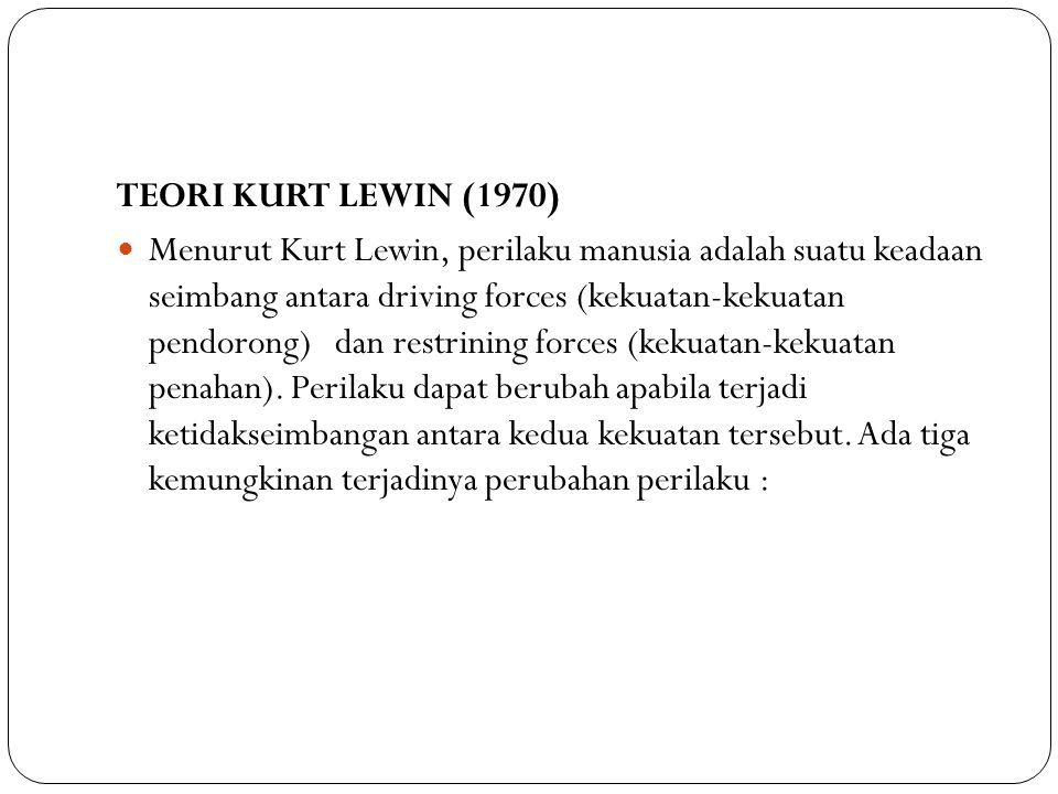 TEORI KURT LEWIN (1970)