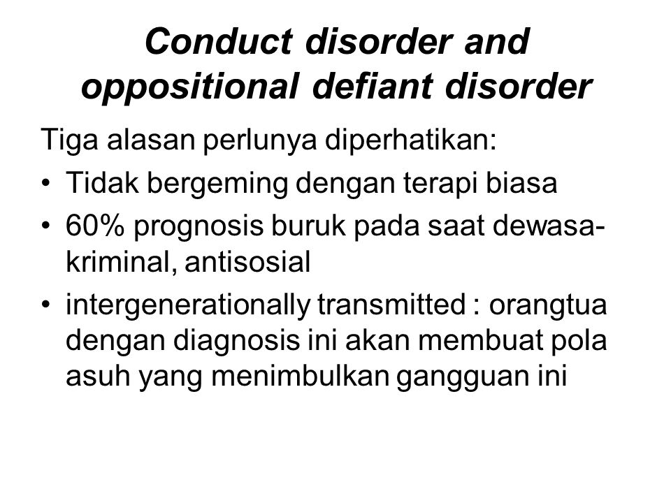 Conduct disorder and oppositional defiant disorder