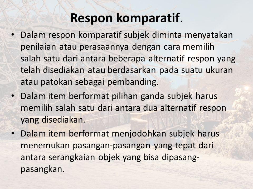 Respon komparatif.