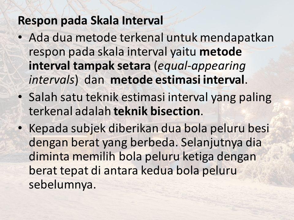 Respon pada Skala Interval