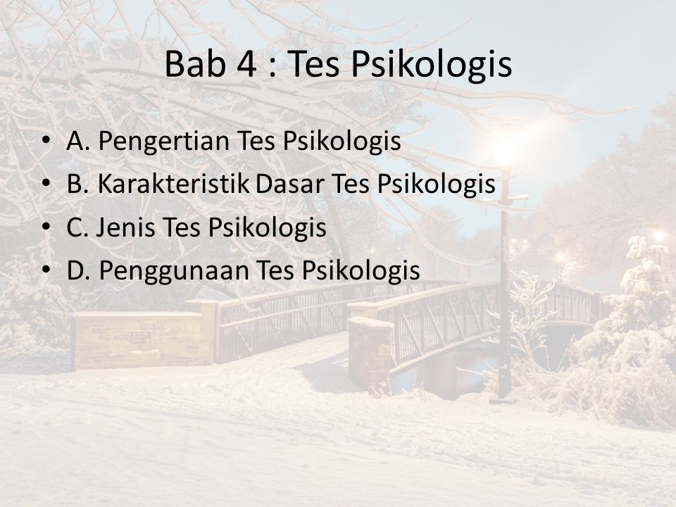 Bab 4 : Tes Psikologis A. Pengertian Tes Psikologis