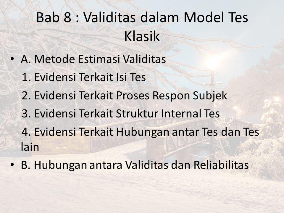 Bab 8 : Validitas dalam Model Tes Klasik