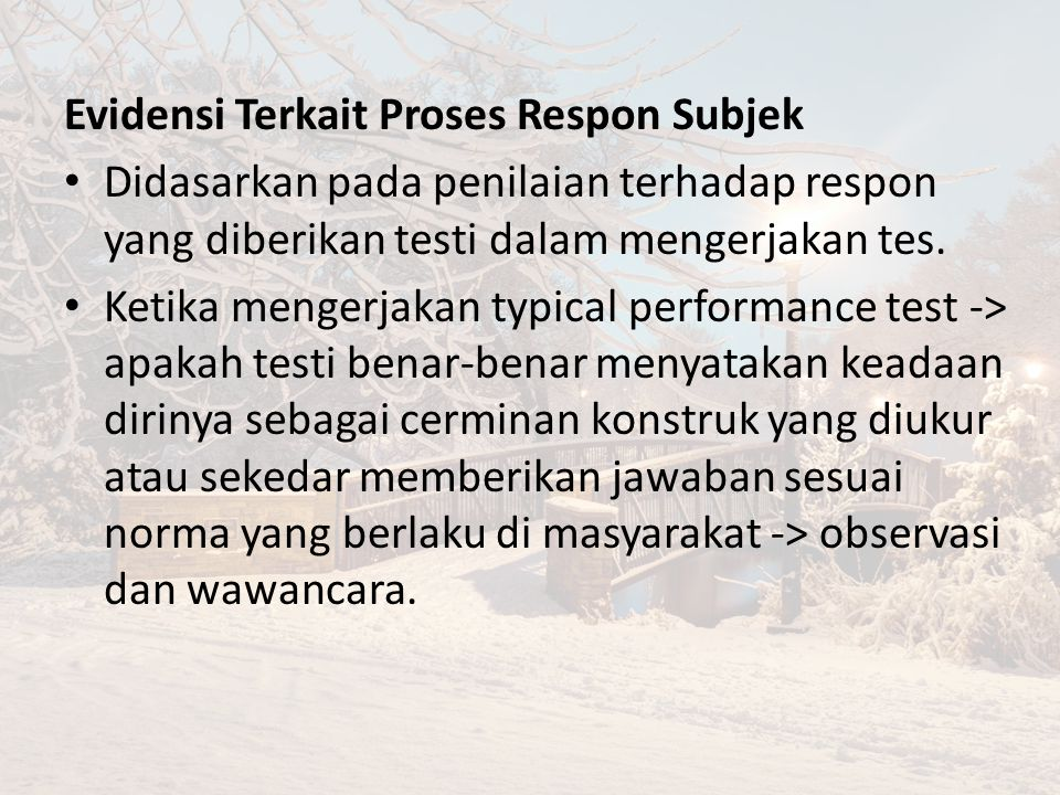 Evidensi Terkait Proses Respon Subjek