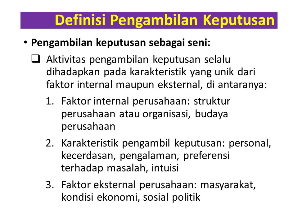 Definisi Pengambilan Keputusan