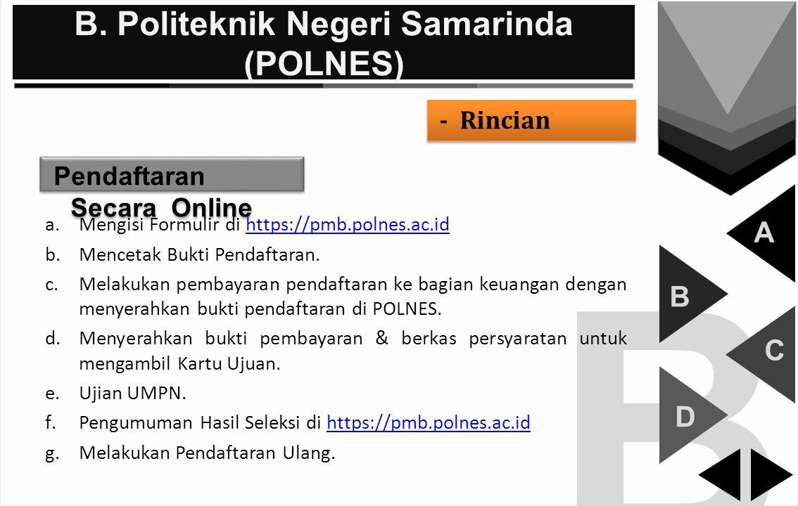 B. Politeknik Negeri Samarinda (POLNES)
