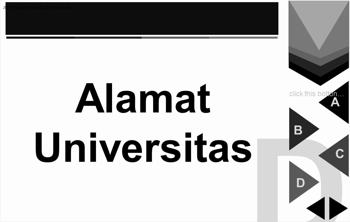 D Alamat Universitas A B C D click this botton…