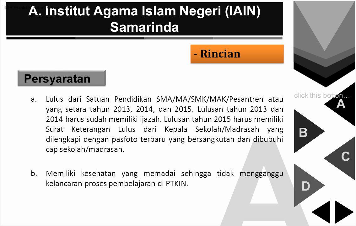 A. Institut Agama Islam Negeri (IAIN) Samarinda