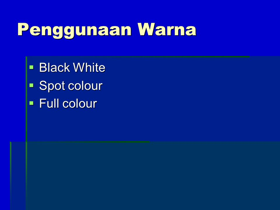 Penggunaan Warna Black White Spot colour Full colour