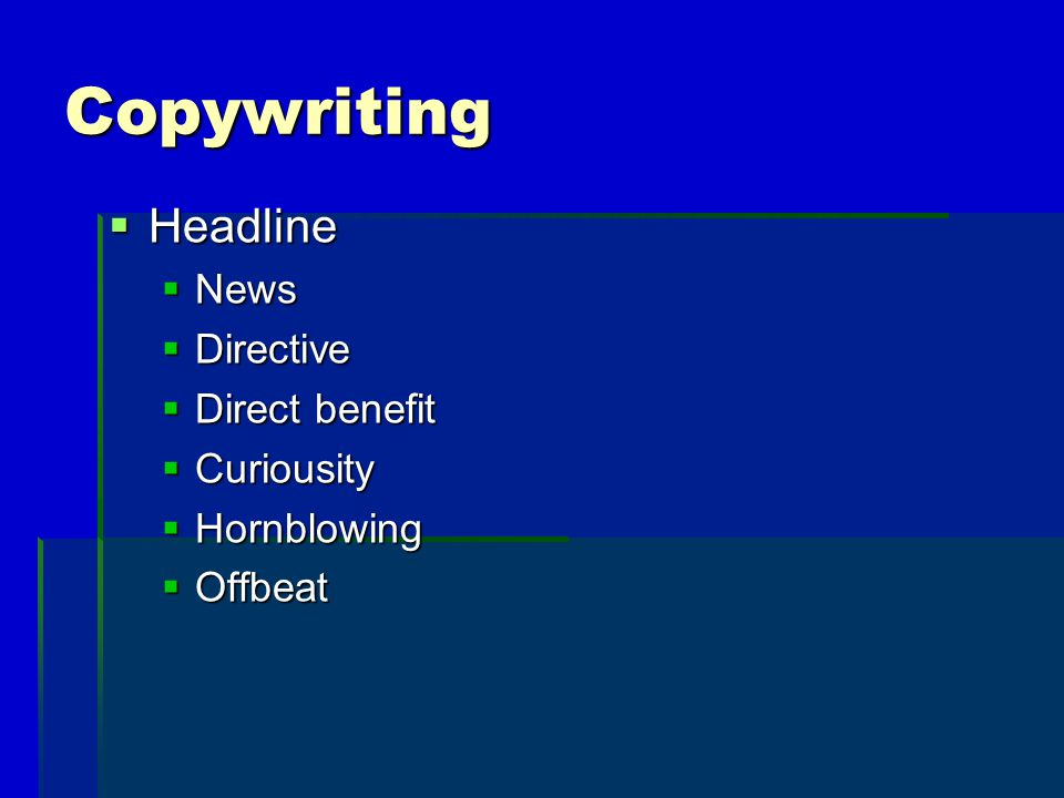 Copywriting Headline News Directive Direct benefit Curiousity