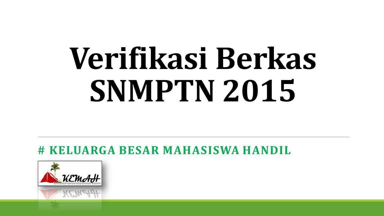 Verifikasi Berkas SNMPTN 2015