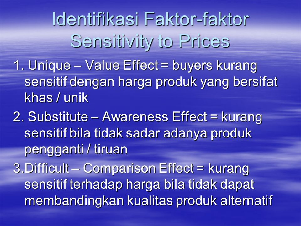 Identifikasi Faktor-faktor Sensitivity to Prices