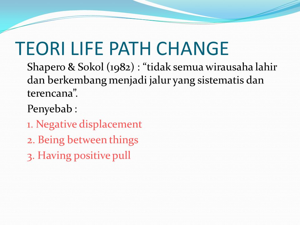TEORI LIFE PATH CHANGE