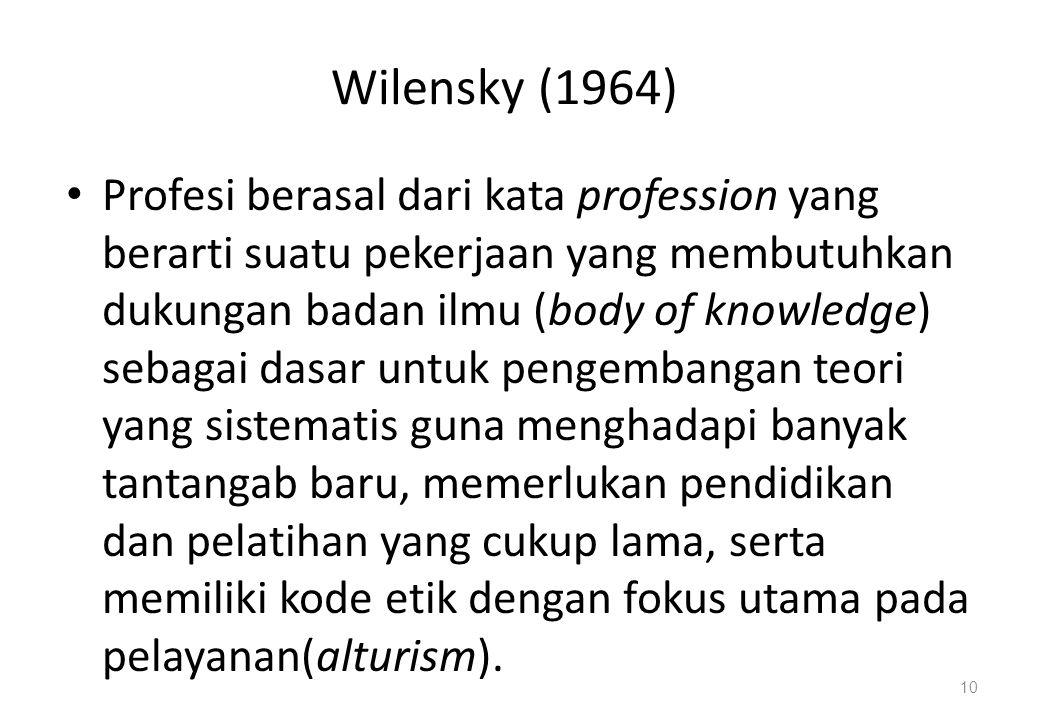 Wilensky (1964)