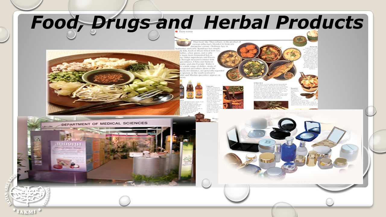 Food, Drugs and Herbal Products