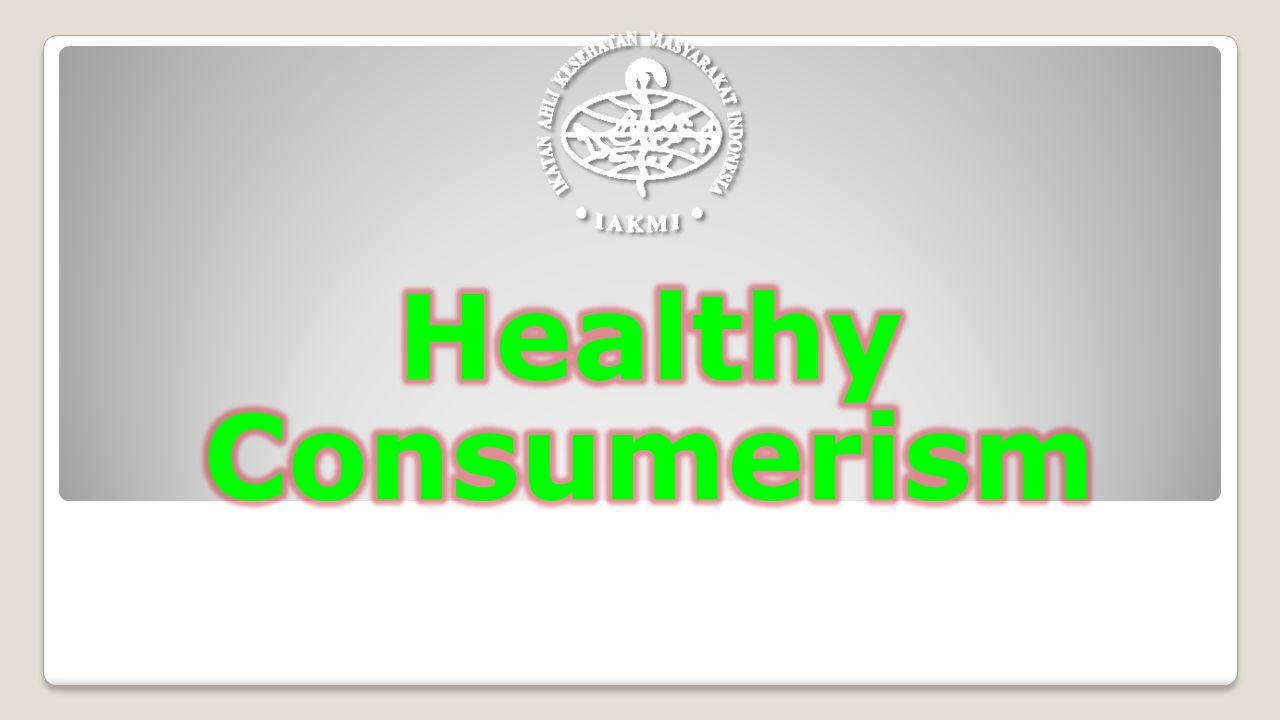 Healthy Consumerism