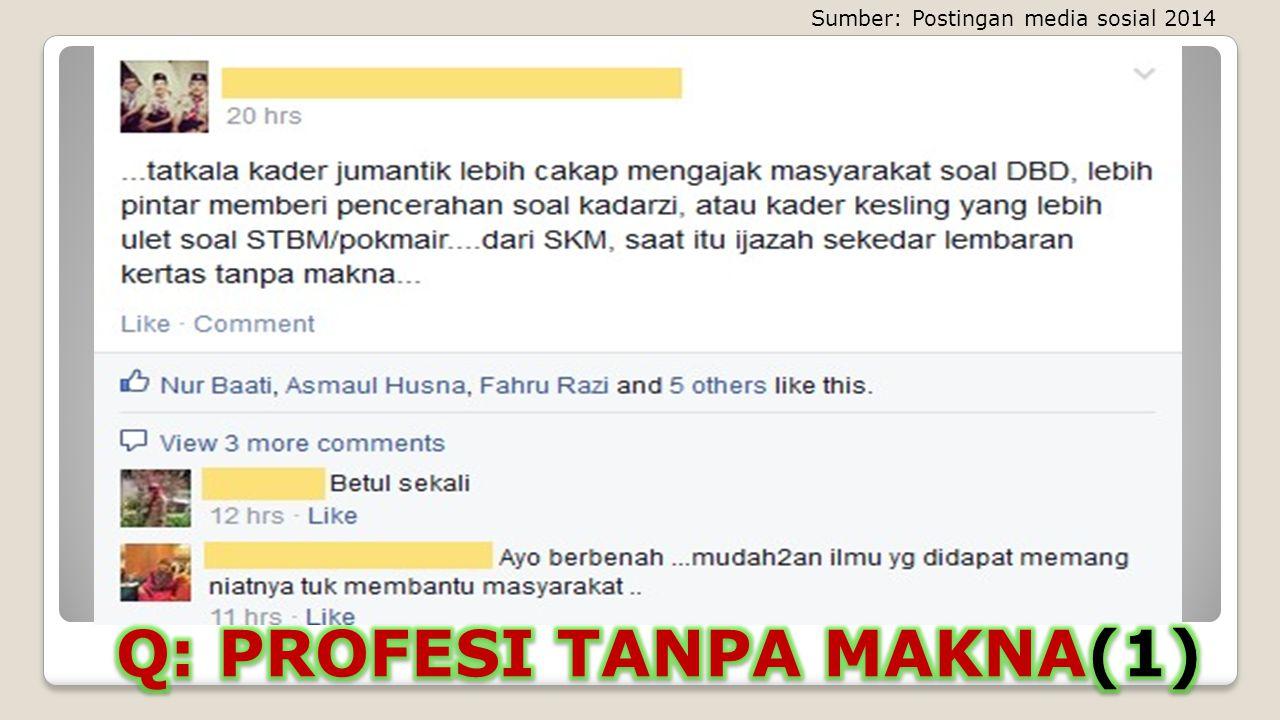 Q: PROFESI TANPA MAKNA(1)