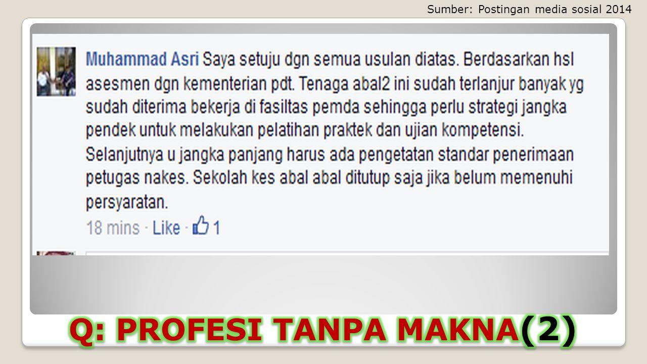 Q: PROFESI TANPA MAKNA(2)