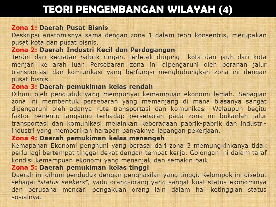 TEORI PENGEMBANGAN WILAYAH (4)