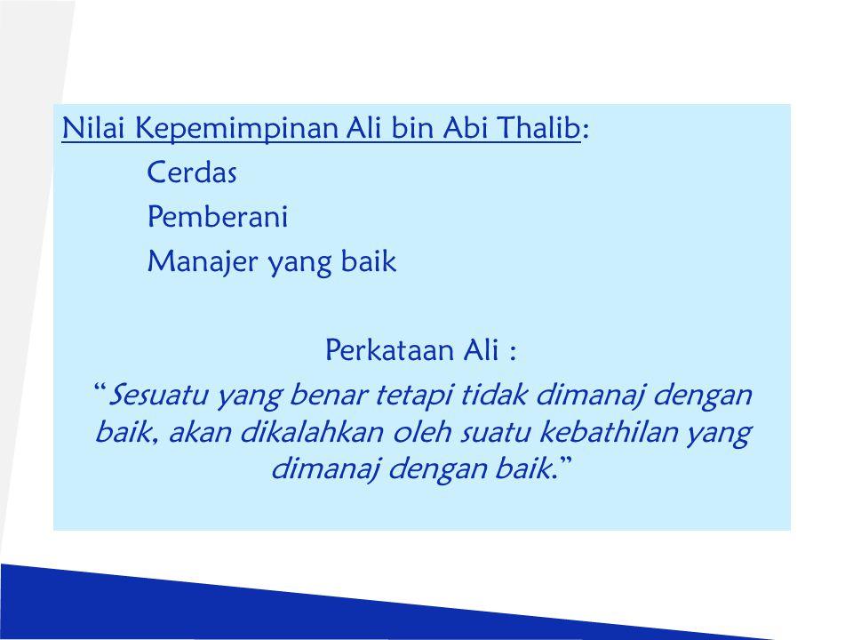 Nilai Kepemimpinan Ali bin Abi Thalib: