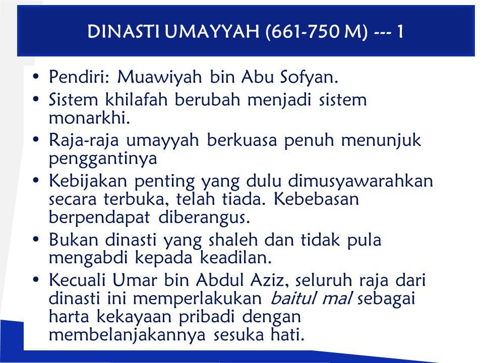 DINASTI UMAYYAH (661-750 M) --- 1