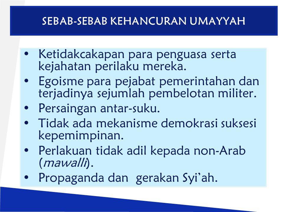 SEBAB-SEBAB KEHANCURAN UMAYYAH