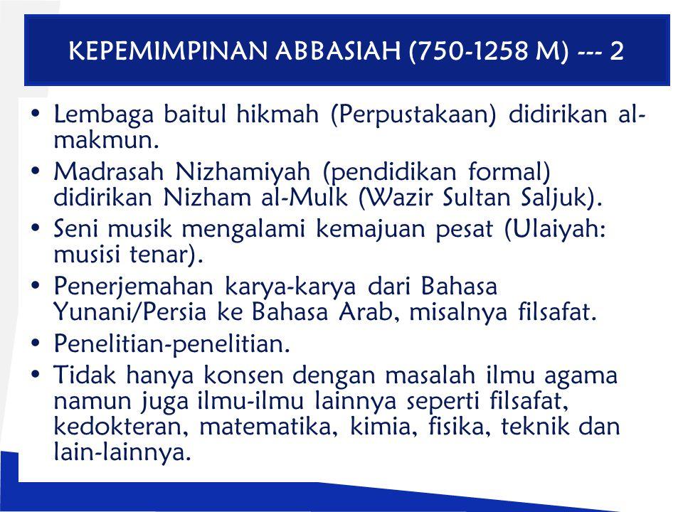 KEPEMIMPINAN ABBASIAH (750-1258 M) --- 2