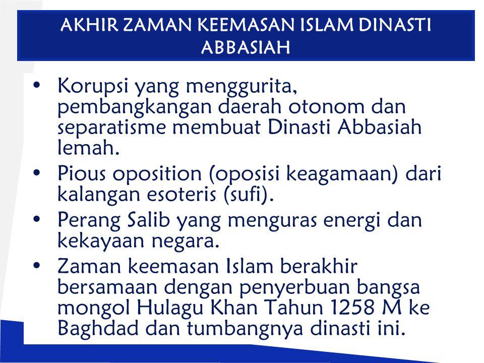 AKHIR ZAMAN KEEMASAN ISLAM DINASTI ABBASIAH