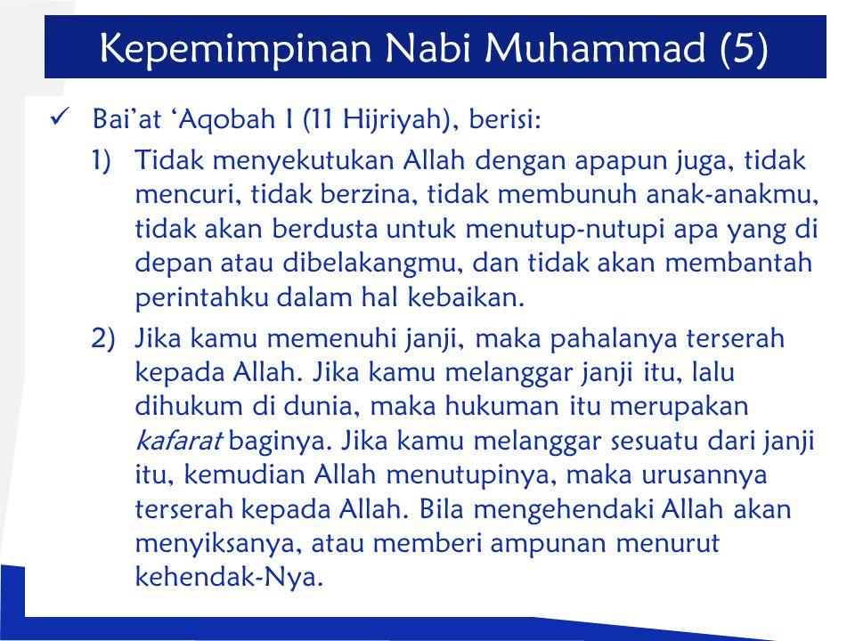 Kepemimpinan Nabi Muhammad (5)