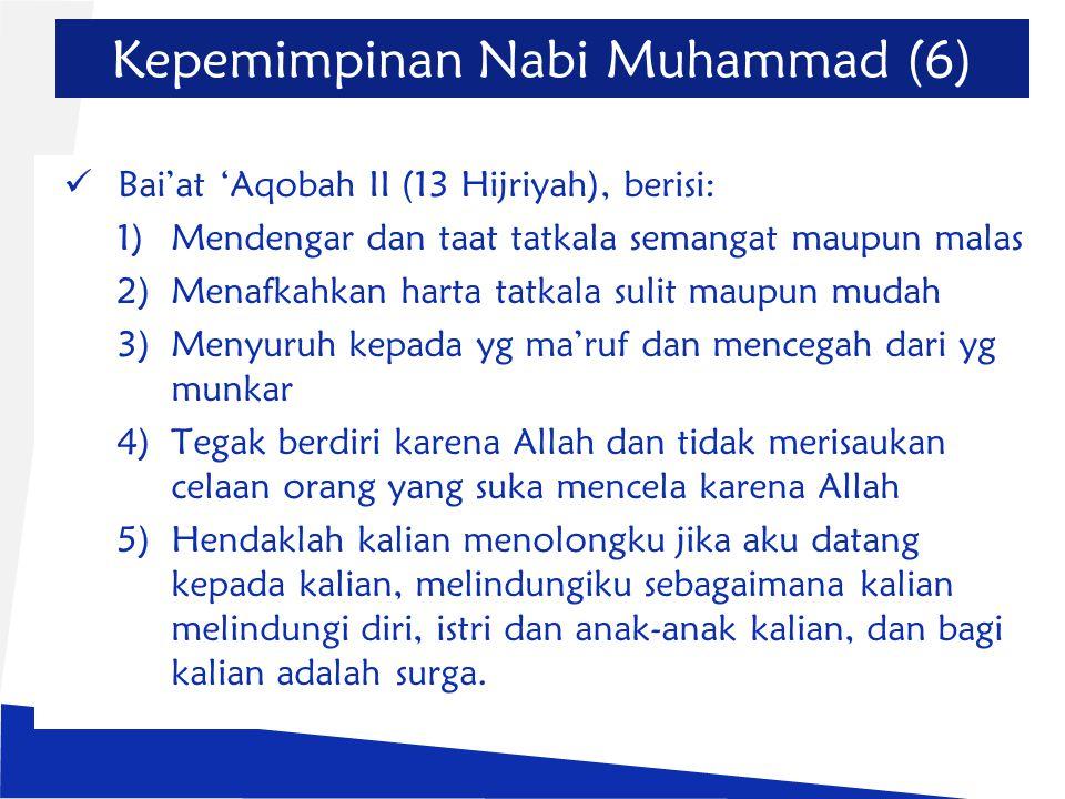 Kepemimpinan Nabi Muhammad (6)