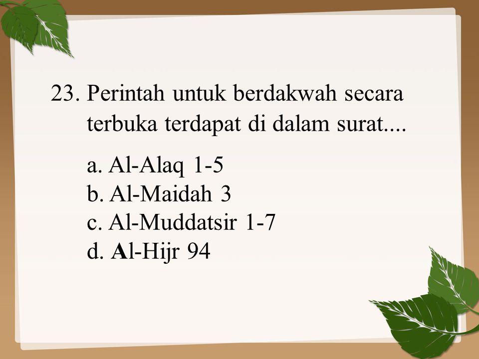 23. Perintah untuk berdakwah secara