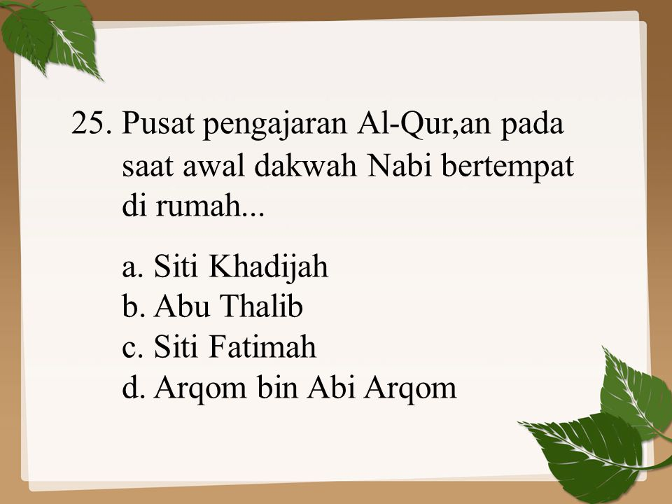 25. Pusat pengajaran Al-Qur,an pada