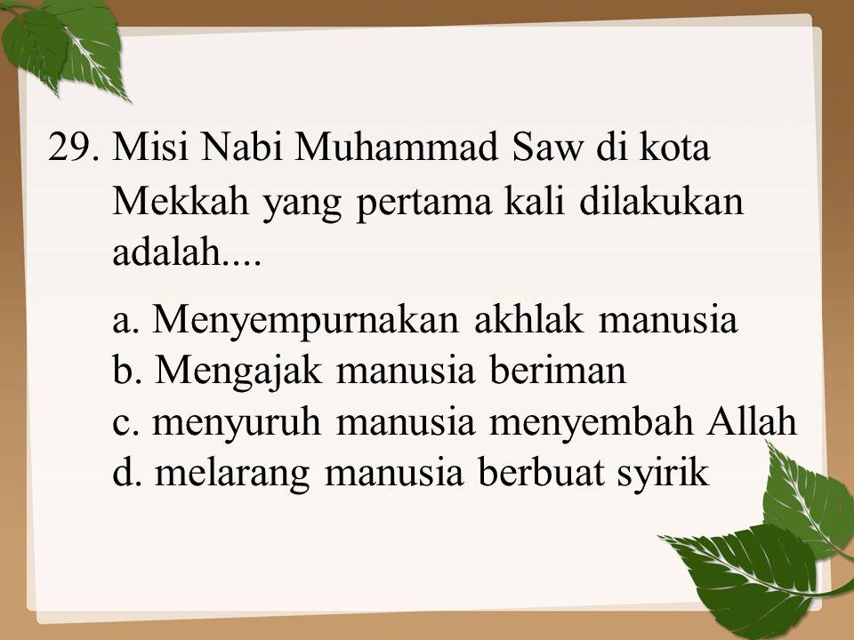 29. Misi Nabi Muhammad Saw di kota