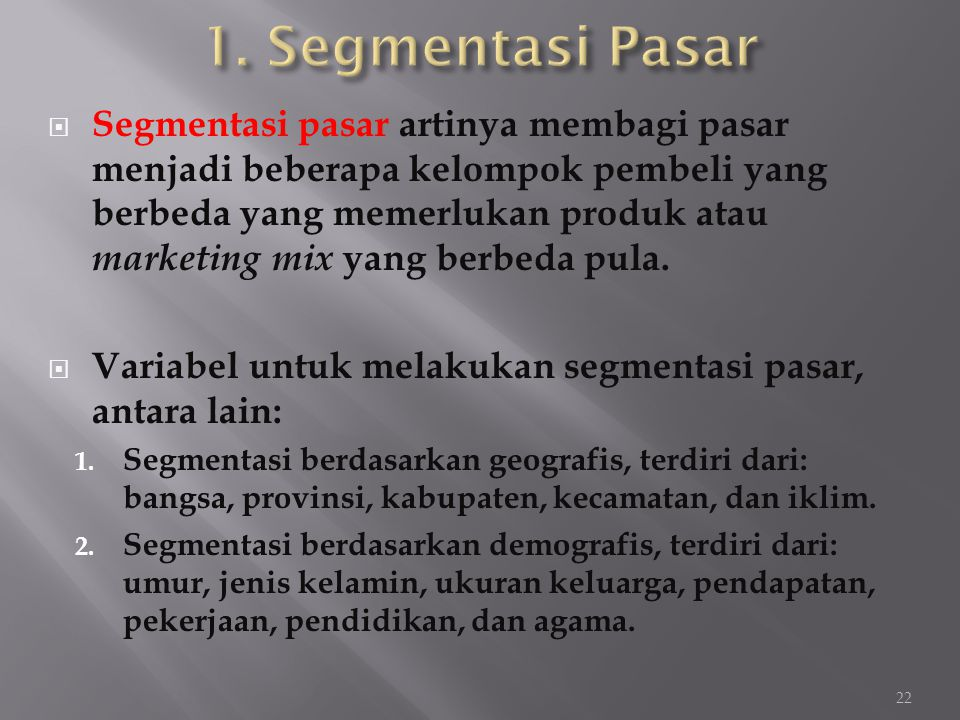 1. Segmentasi Pasar