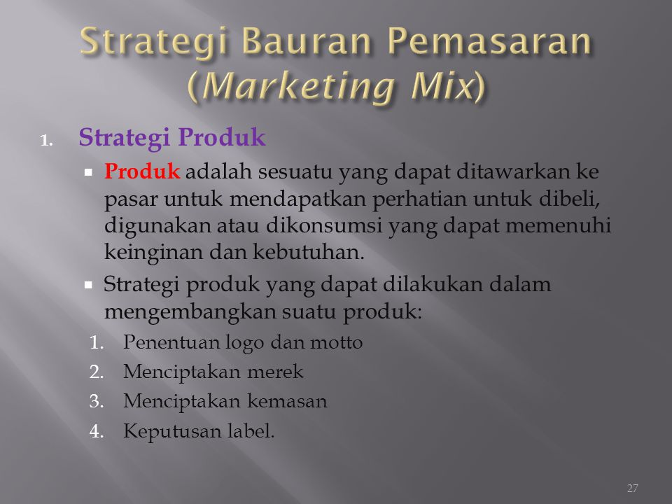 Strategi Bauran Pemasaran (Marketing Mix)