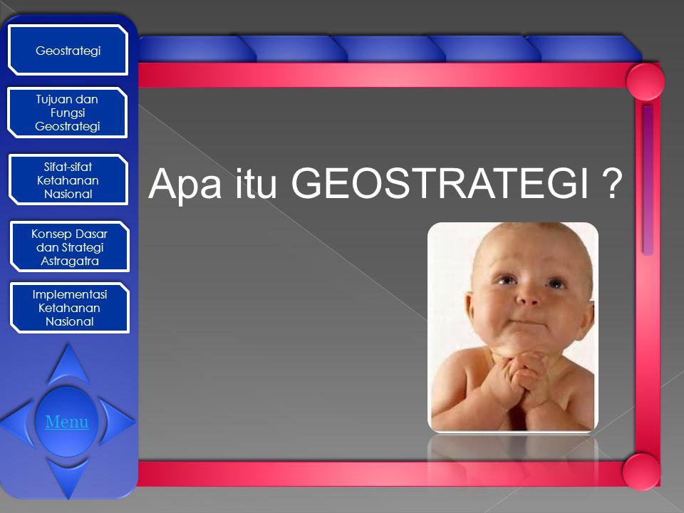 Apa itu GEOSTRATEGI Menu Geostrategi Tujuan dan Fungsi Geostrategi