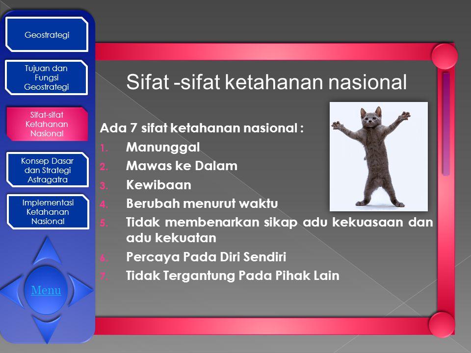 Sifat -sifat ketahanan nasional