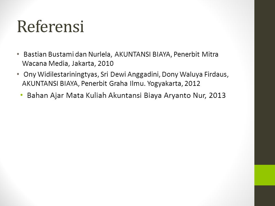 Referensi Bahan Ajar Mata Kuliah Akuntansi Biaya Aryanto Nur, 2013
