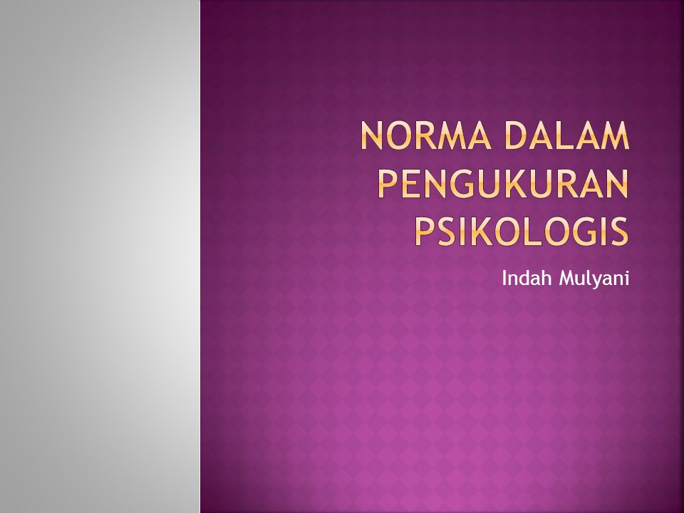 NORMA DALAM PENGUKURAN PSIKOLOGIS