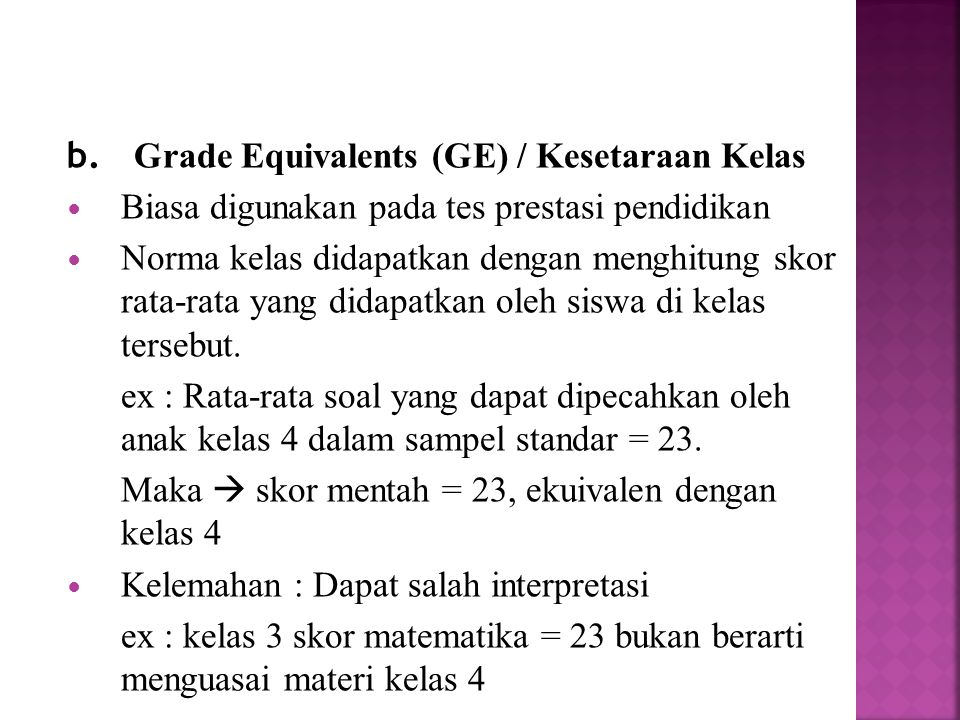 b. Grade Equivalents (GE) / Kesetaraan Kelas