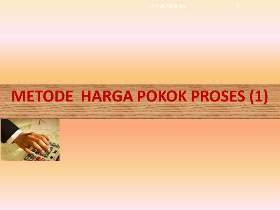 METODE HARGA POKOK PROSES (1)