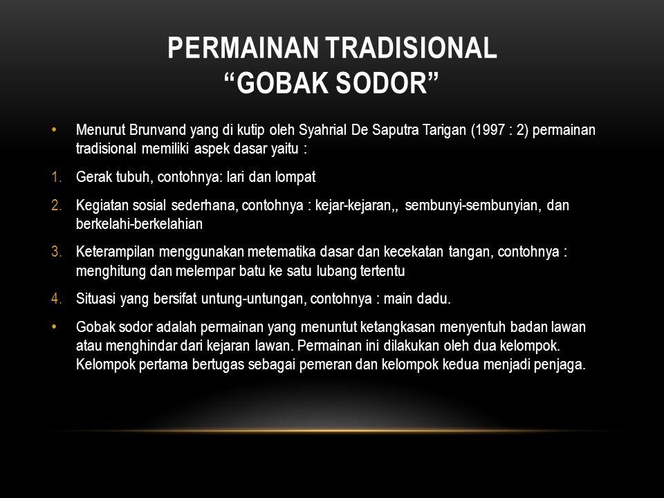 PERMAINAN TRADISIONAL GOBAK SODOR