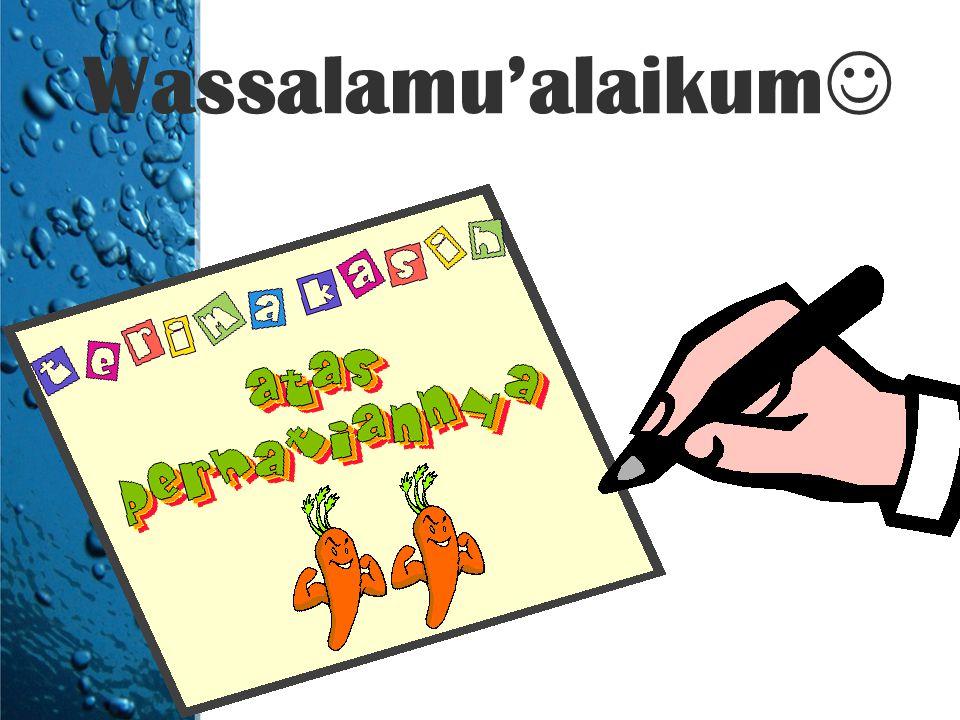 Wassalamu'alaikum