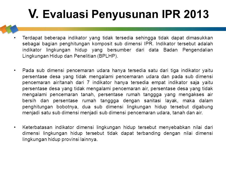 V. Evaluasi Penyusunan IPR 2013