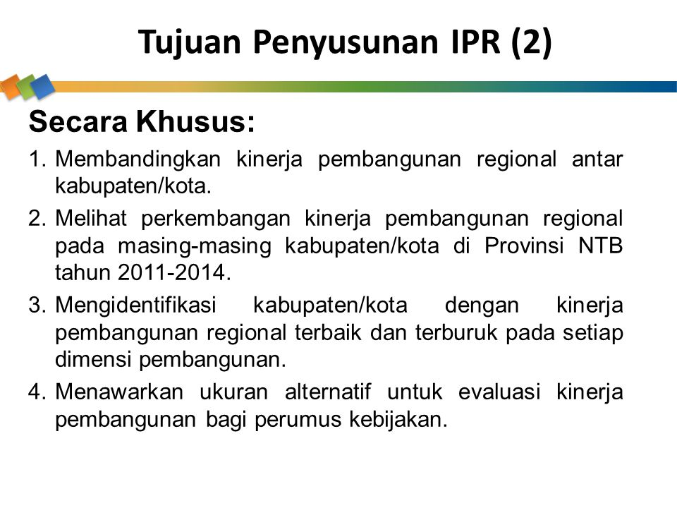 Tujuan Penyusunan IPR (2)