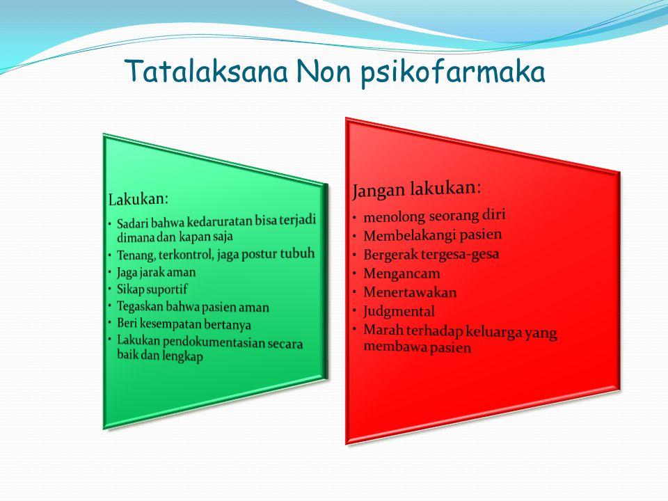 Tatalaksana Non psikofarmaka