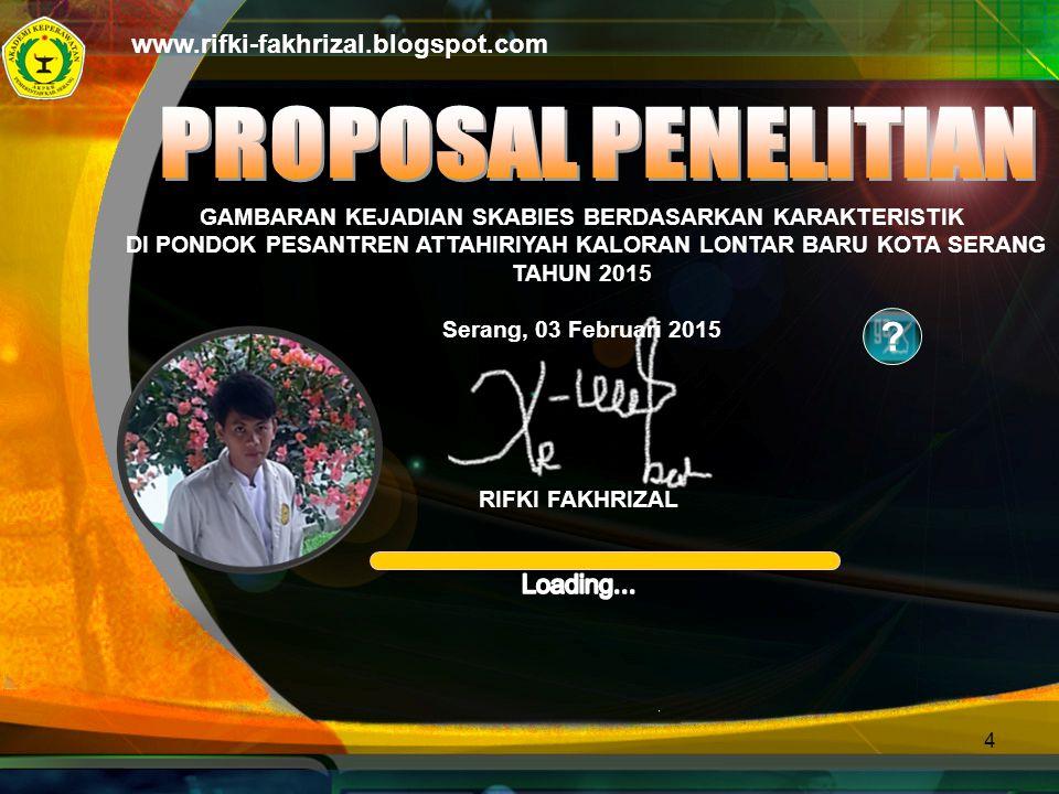 PROPOSAL PENELITIAN www.rifki-fakhrizal.blogspot.com Loading...