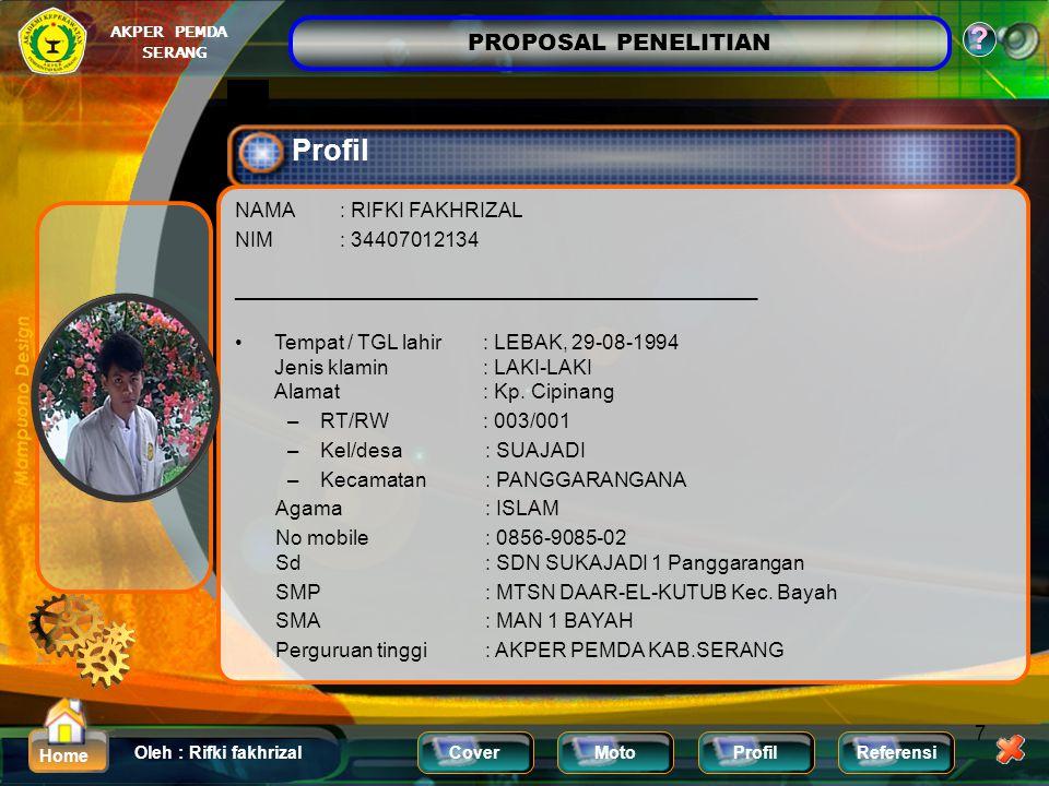 Profil NAMA : RIFKI FAKHRIZAL