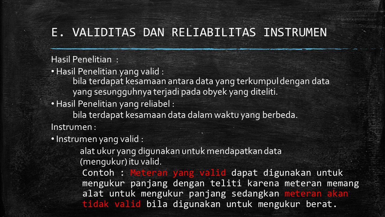 E. VALIDITAS DAN RELIABILITAS INSTRUMEN